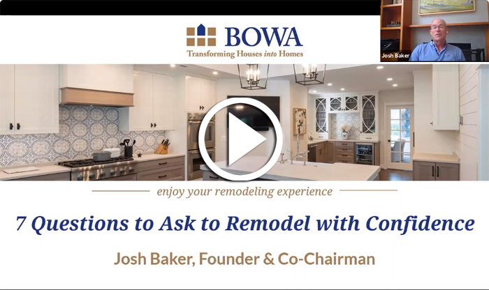 BOWA 7 Questions to Ask to Remodel with Confidence Screen Grab