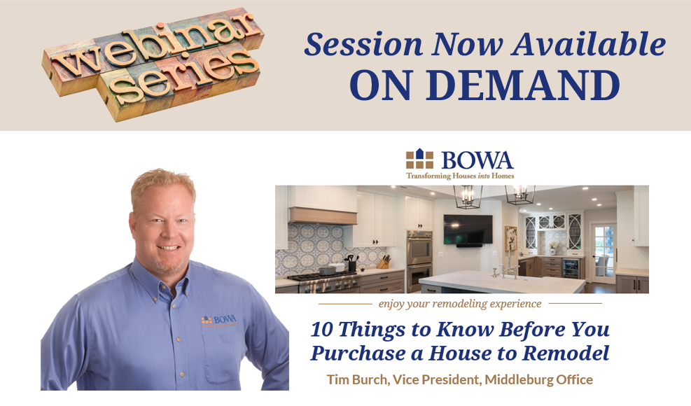 Burch 10 Things to Know before you purchase a house to Remodel On Demand Webinar
